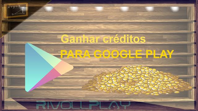 [feature]Como ganhar créditos de graça na Google Play (free gift cards)