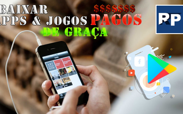 COMO BAIXAR APPS & JOGOS PAGOS DE GRAÇA