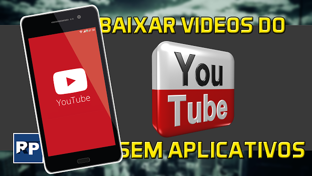 Como-baixar-videos-do-YouTube-no-celular-sem-aplicativos