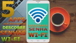 5 APLICATIVOS QUE REALMENTE DESCOBRE SENHAS WI-FI