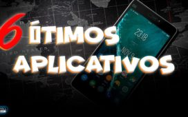 6 ÓTIMOS aplicativos gratuitos para android
