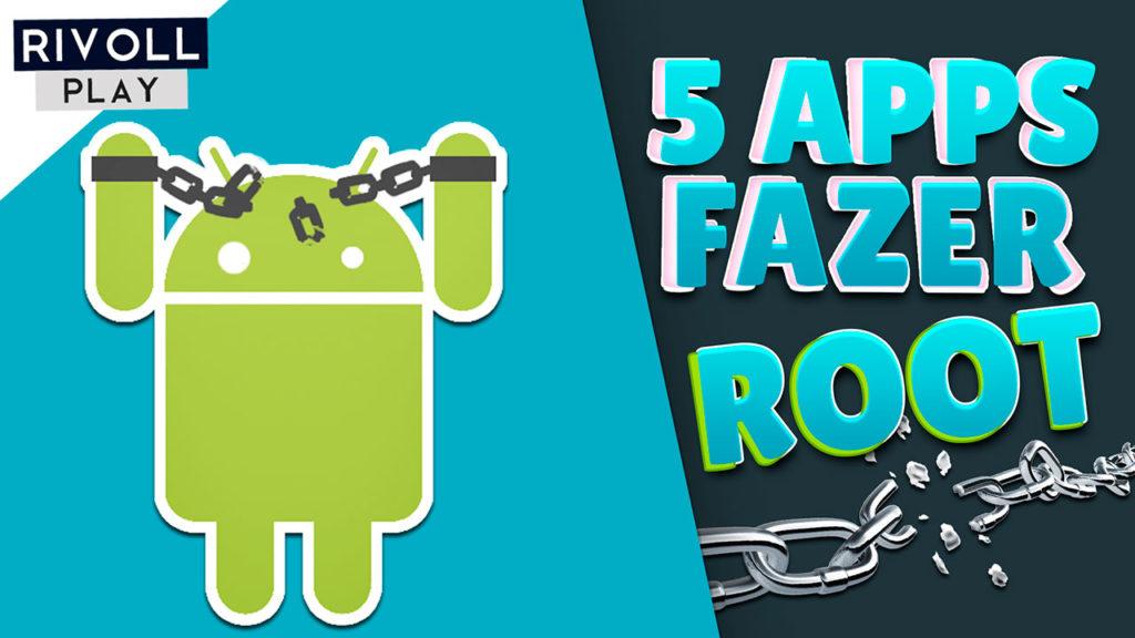 Aplicativos para fazer root no Android