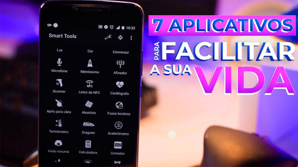 7 Aplicativos Para Facilitar a Sua Vida